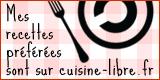 Mes recettes préférées sont sur Cuisine-libre.fr